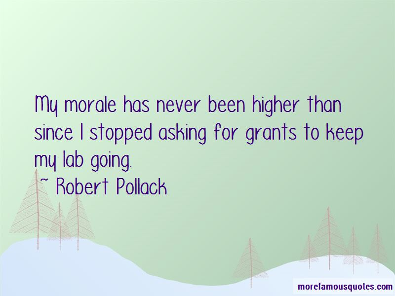 Robert Pollack Quotes Pictures 2