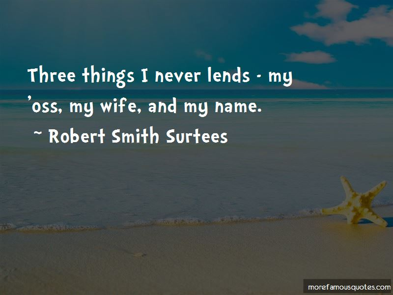 Robert Smith Surtees Quotes Pictures 3