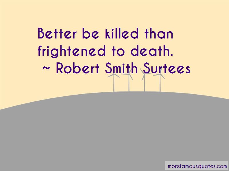 Robert Smith Surtees Quotes Pictures 4