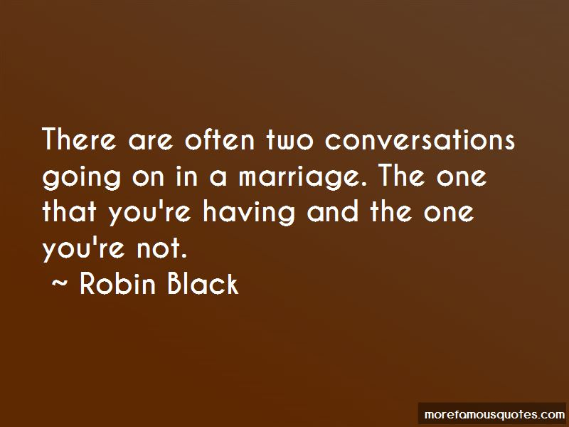Robin Black Quotes Pictures 3