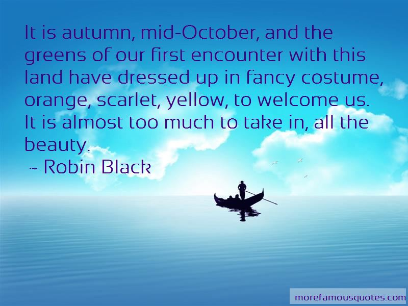 Robin Black Quotes Pictures 4