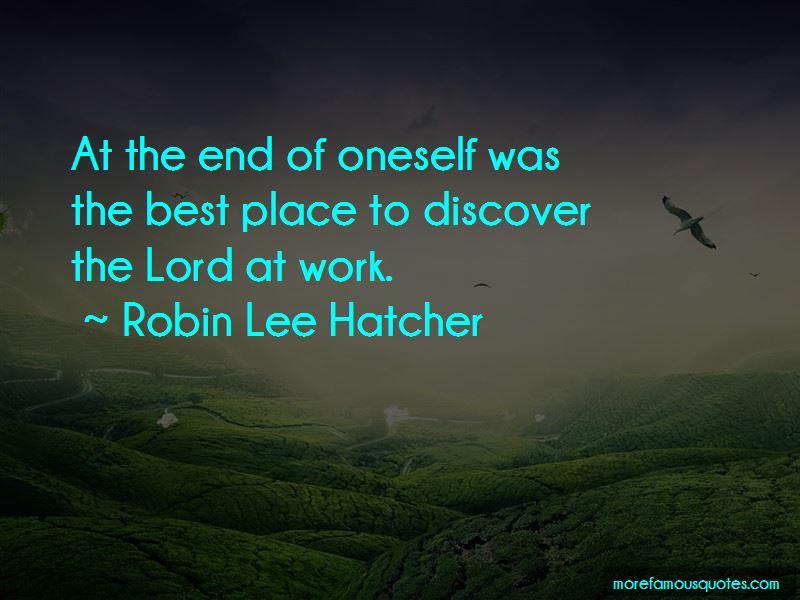 Robin Lee Hatcher Quotes