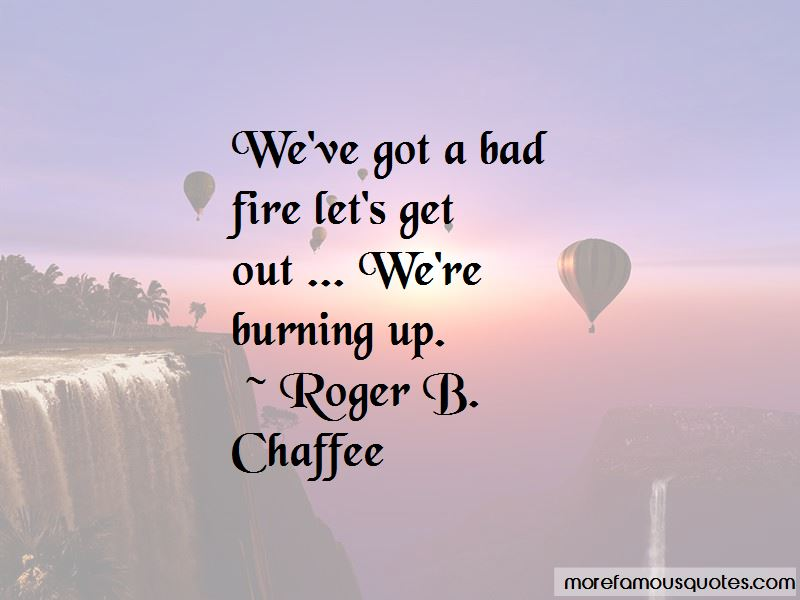 Roger B. Chaffee Quotes Pictures 2