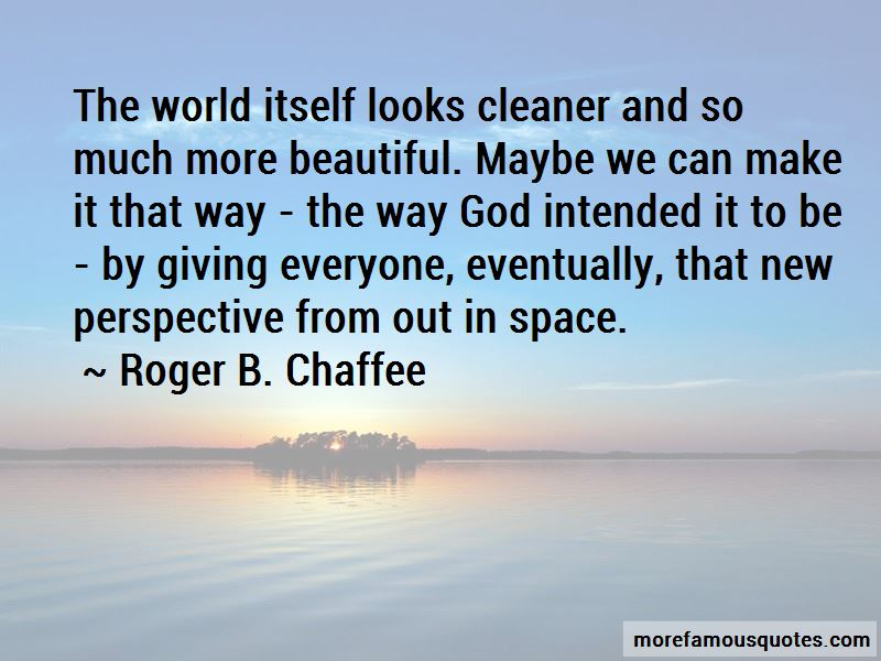 Roger B. Chaffee Quotes Pictures 3