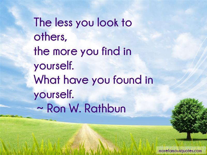 Ron W. Rathbun Quotes