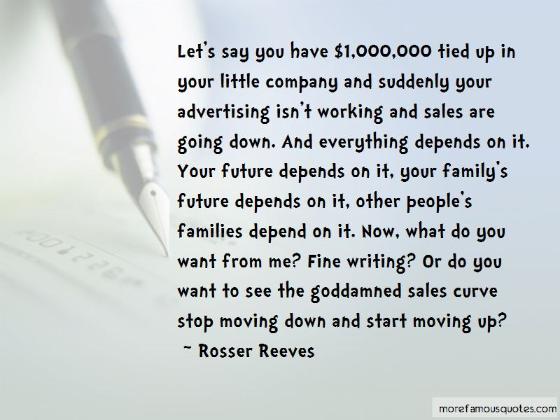 Rosser Reeves Quotes Pictures 3