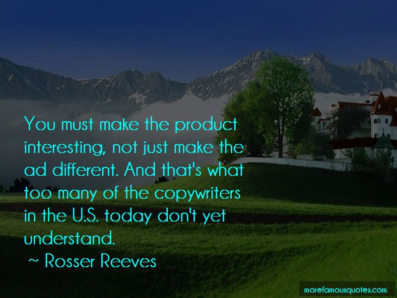 Rosser Reeves Quotes Pictures 4