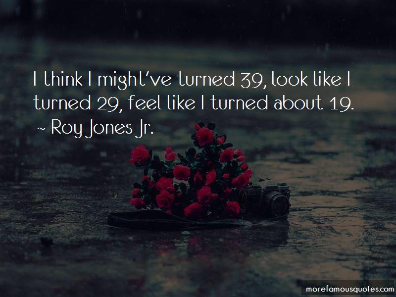 Roy Jones Jr. Quotes