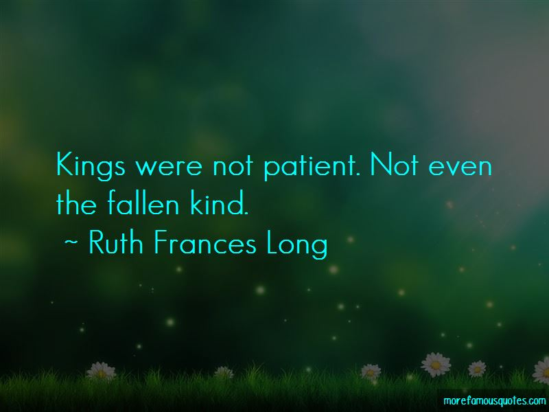 Ruth Frances Long Quotes