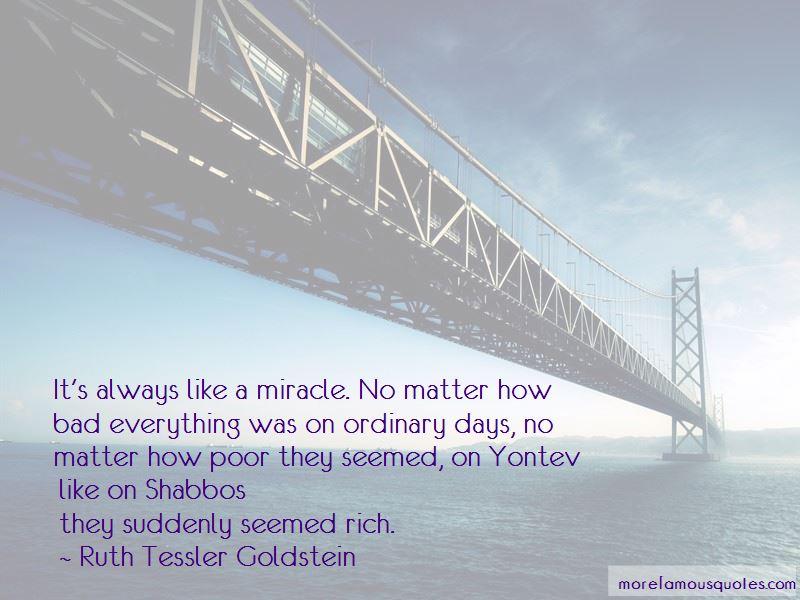 Ruth Tessler Goldstein Quotes