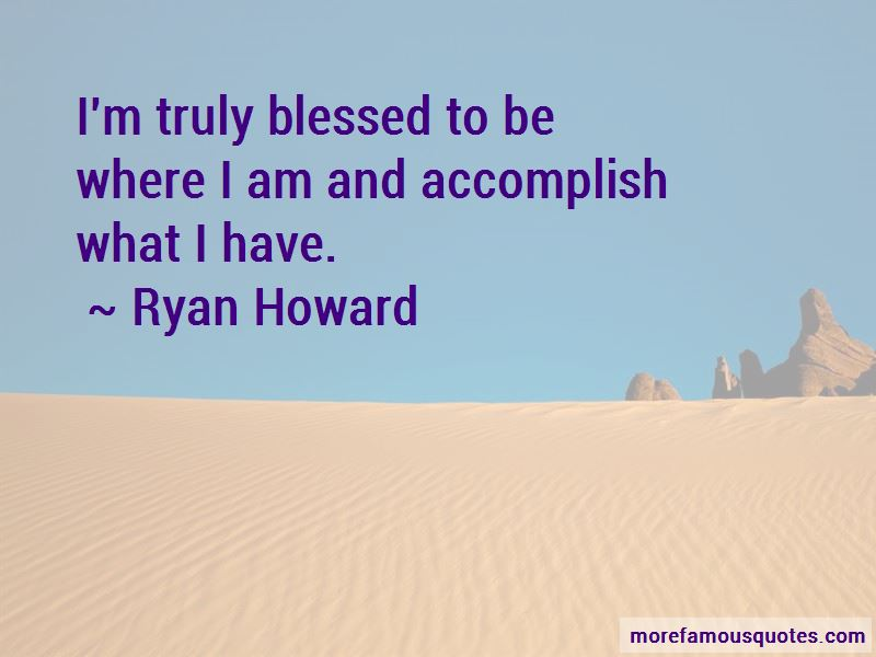 Ryan Howard Quotes Pictures 3