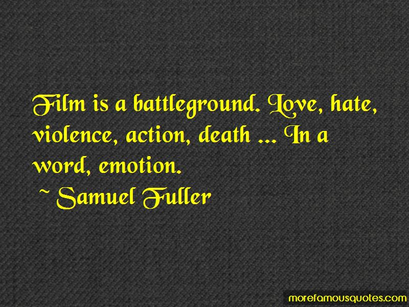 Samuel Fuller Quotes Pictures 3