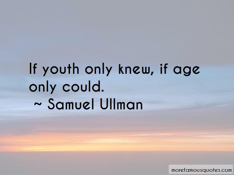 Samuel Ullman Quotes Pictures 2