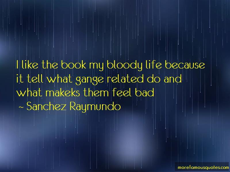 Sanchez Raymundo Quotes