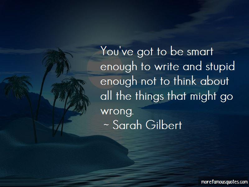 Sarah Gilbert Quotes Pictures 2