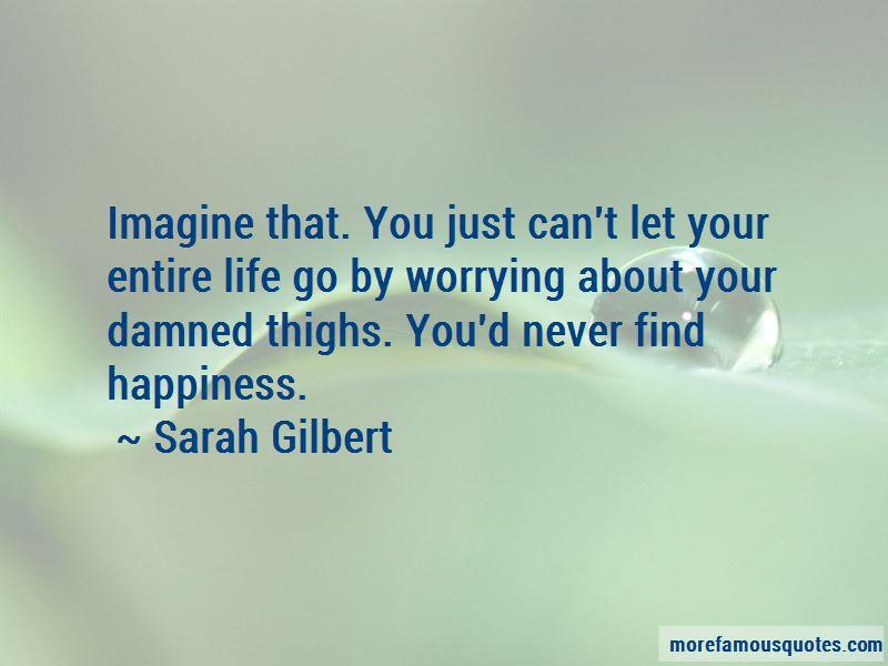 Sarah Gilbert Quotes