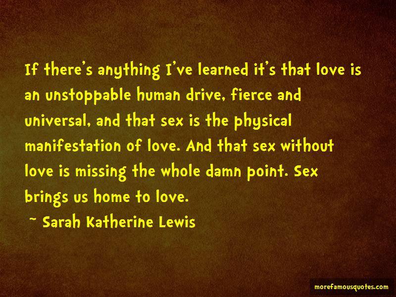Sarah Katherine Lewis Quotes