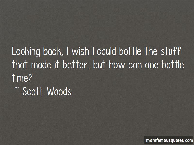 Scott Woods Quotes Pictures 3