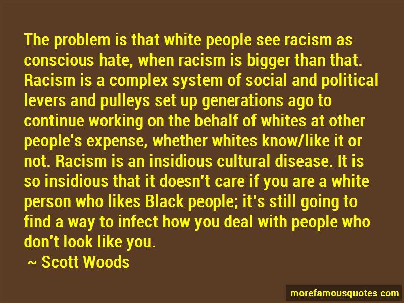 Scott Woods Quotes