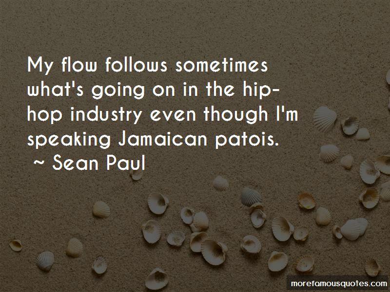Sean Paul Quotes