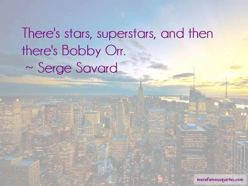 Serge Savard Quotes Pictures 2