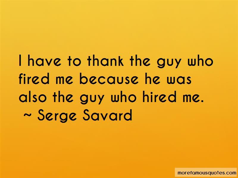 Serge Savard Quotes