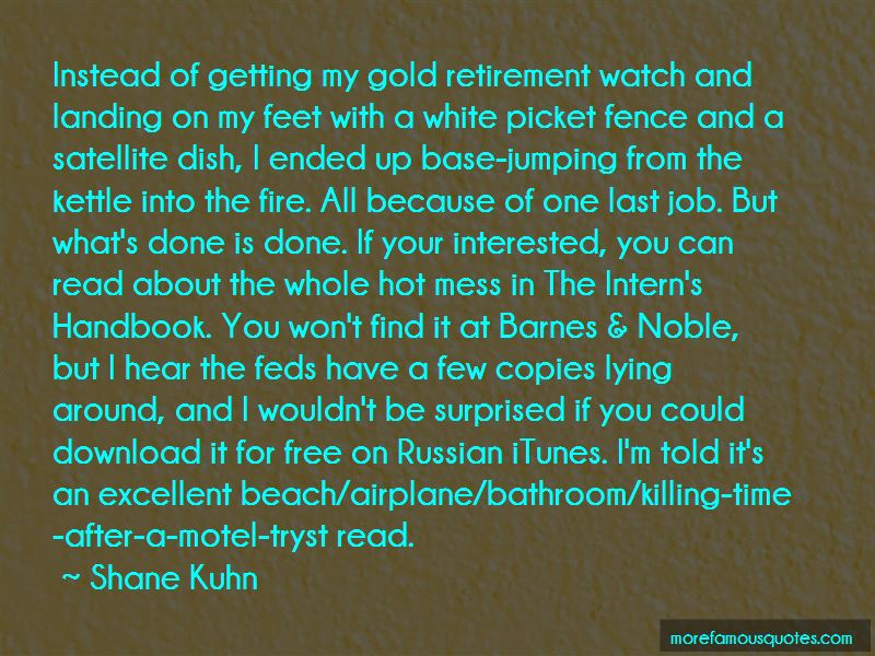 Shane Kuhn Quotes Pictures 2