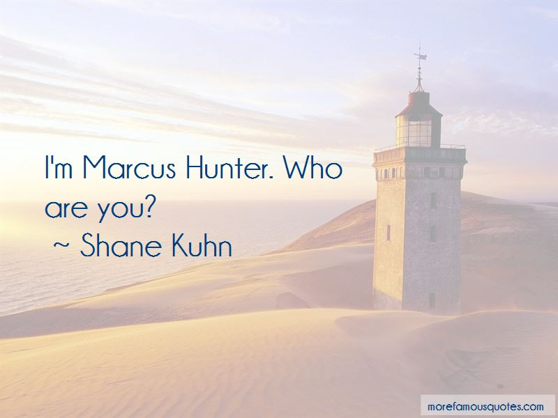 Shane Kuhn Quotes Pictures 4