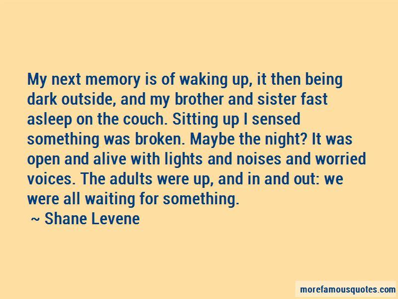 Shane Levene Quotes