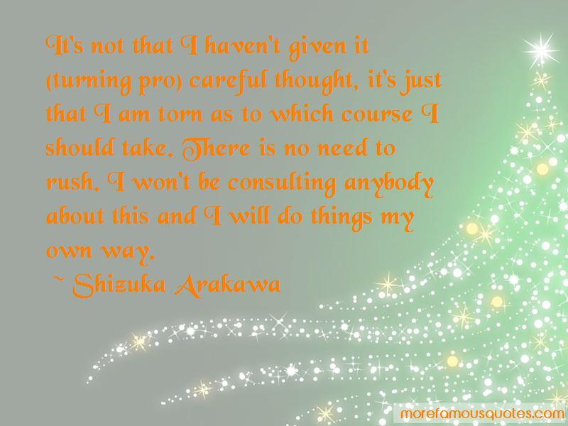 Shizuka Arakawa Quotes
