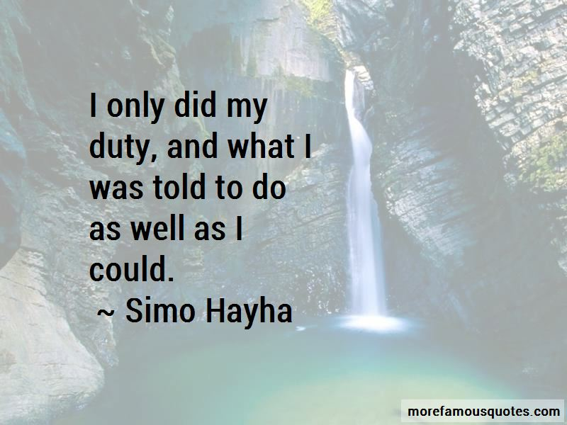 Simo Hayha Quotes
