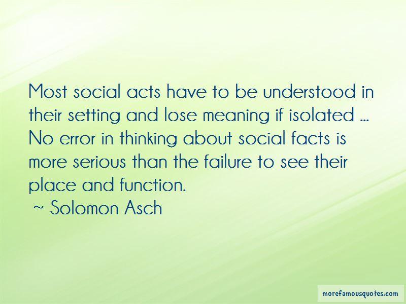 Solomon Asch Quotes Pictures 2