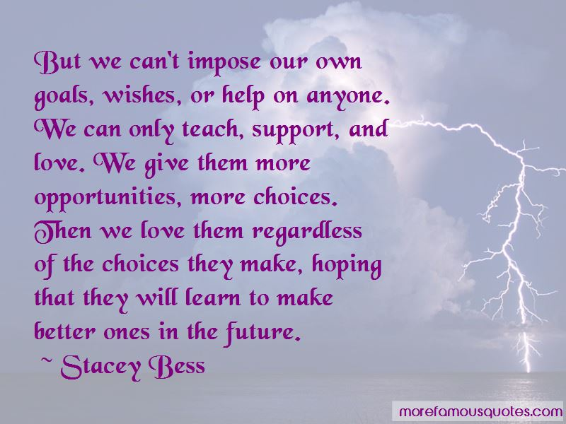 Stacey Bess Quotes