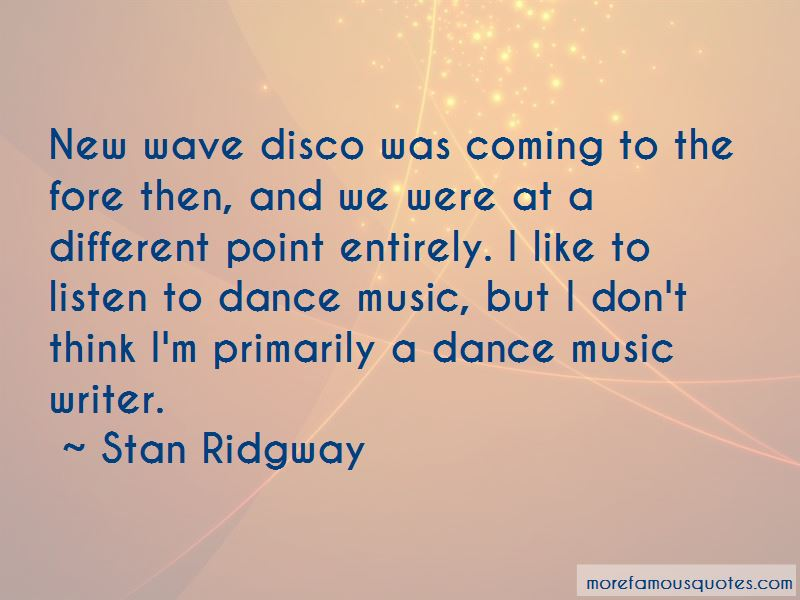 Stan Ridgway Quotes Pictures 2