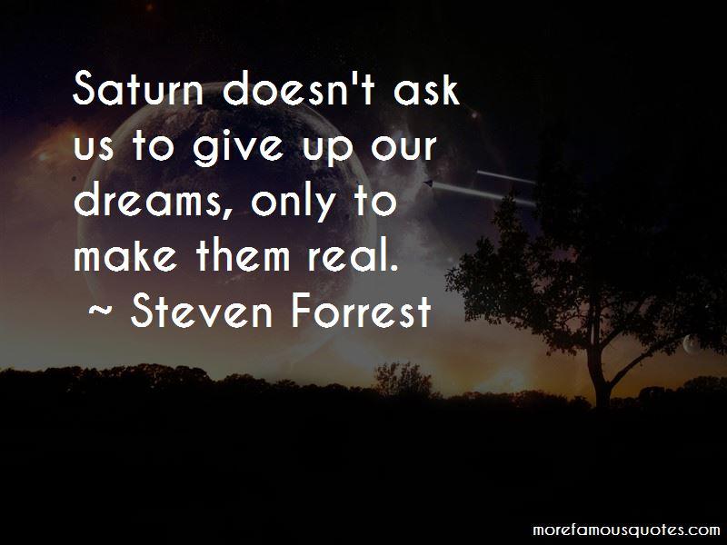 Steven Forrest Quotes