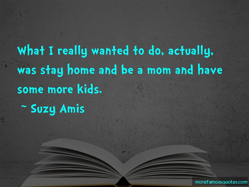 Suzy Amis Quotes Pictures 2