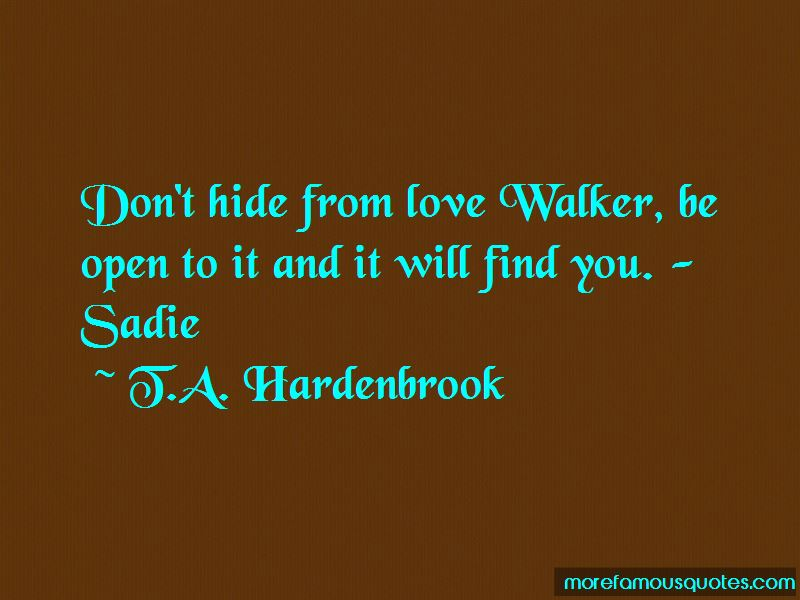 T.A. Hardenbrook Quotes Pictures 2