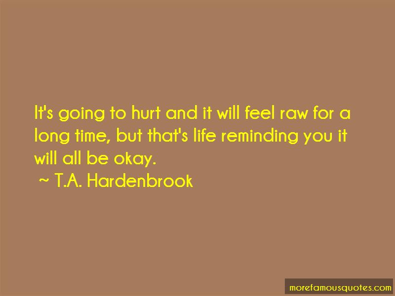 T.A. Hardenbrook Quotes Pictures 3