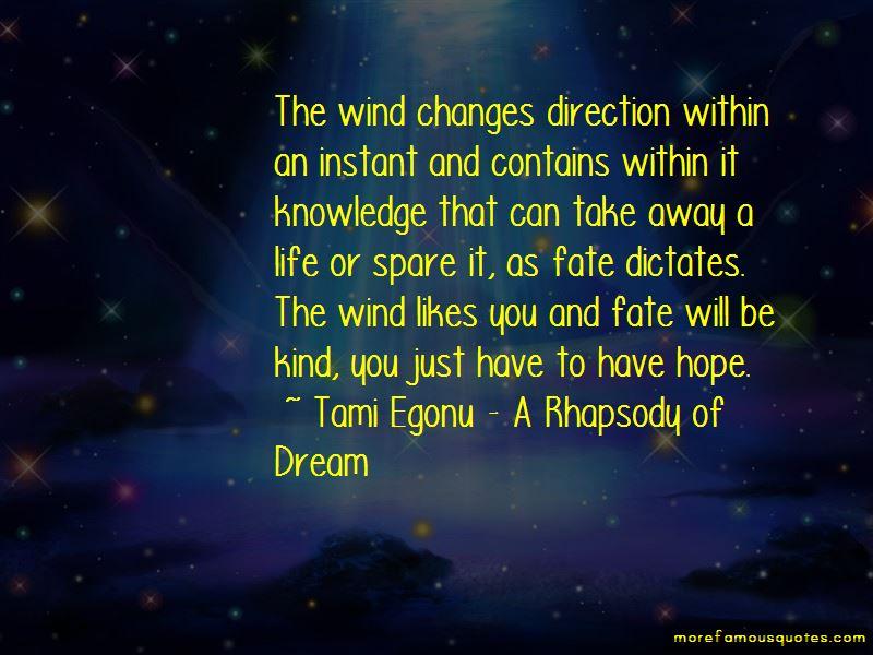 Tami Egonu - A Rhapsody Of Dream Quotes