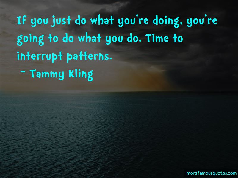 Tammy Kling Quotes Pictures 3