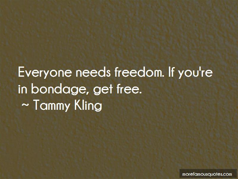 Tammy Kling Quotes