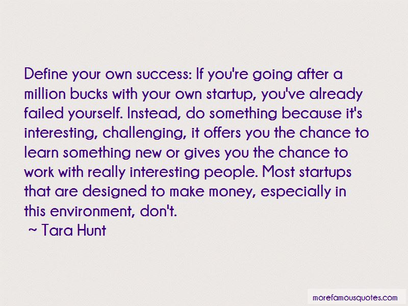 Tara Hunt Quotes