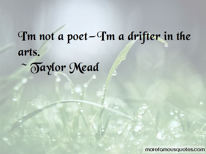 Taylor Mead Quotes