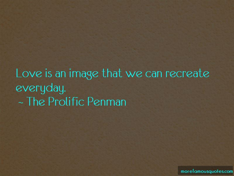 The Prolific Penman Quotes Pictures 4