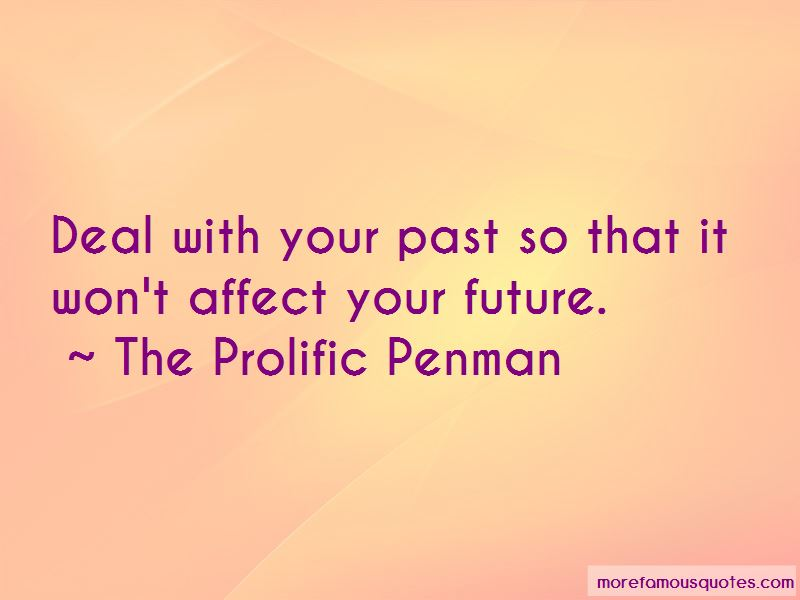 The Prolific Penman Quotes