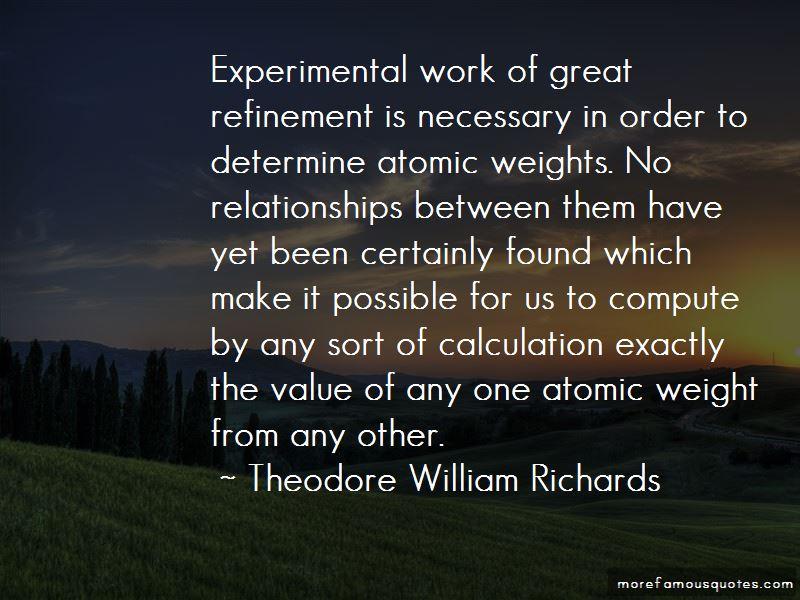 Theodore William Richards Quotes Pictures 2