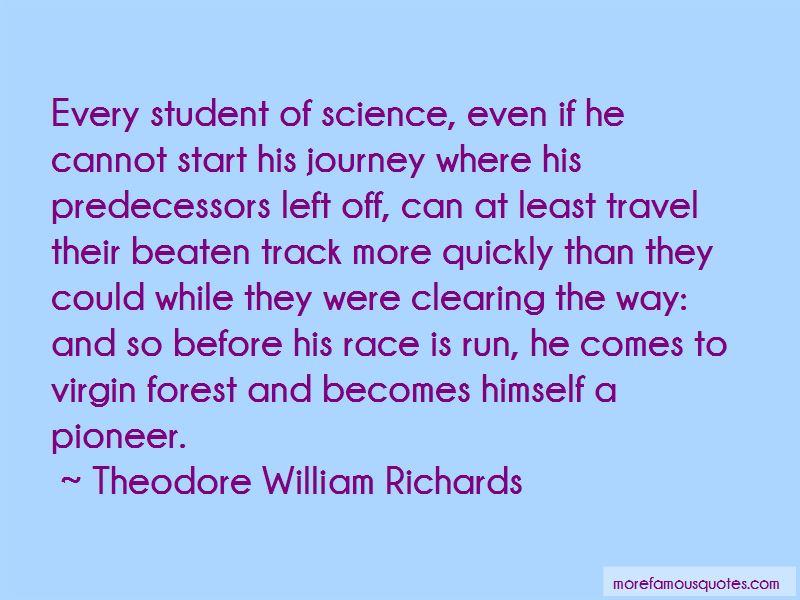 Theodore William Richards Quotes Pictures 3