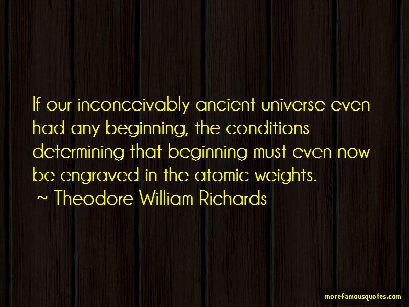 Theodore William Richards Quotes