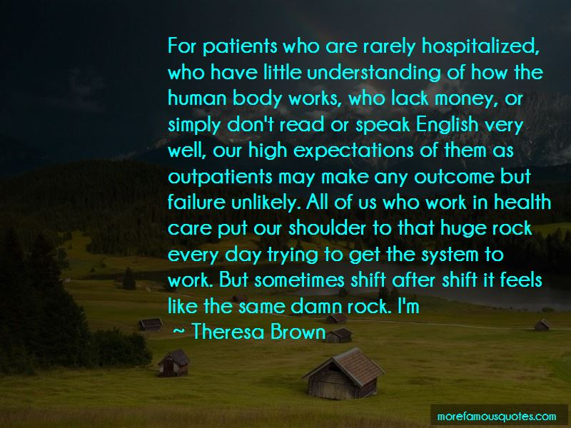 Theresa Brown Quotes Pictures 4