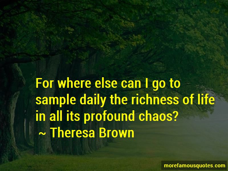 Theresa Brown Quotes